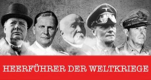 Heerführer der Weltkriege – Bild: AB Productions/CC&C