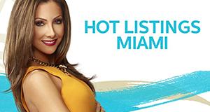 Hot Listings Miami – Bild: Atlas Media/NBCUniversal