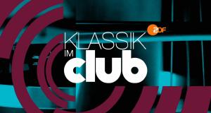 Klassik im Club – Bild: ZDF