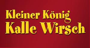 Kleiner König Kalle Wirsch – Bild: S. A. D. Home Entertainment GmbH