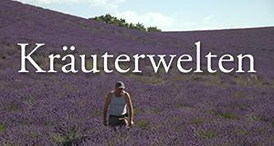 Kräuterwelten – Bild: arte/Filmquadrat.dok GmbH
