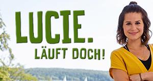 Lucie. Läuft doch! – Bild: TVNOW/Richard Hübner