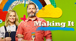 Making It – Bild: Universal Television LLC