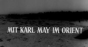Mit Karl May im Orient – Bild: Freies Fernsehen
