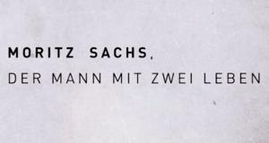 Moritz A. Sachs - Ein Mann mit zwei Leben – Bild: Das Erste