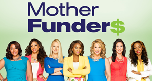 Mother Funders – Bild: Bravo