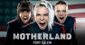 Motherland: Fort Salem – Bild: Freeform