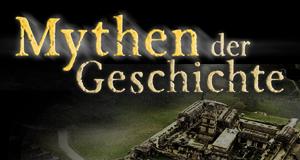 Mythen der Geschichte – Bild: ProSieben Media AG © World Media Rights 2012