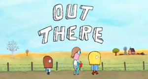 Out There – Bild: IFC