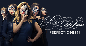 Pretty Little Liars: The Perfectionists – Bild: Freeform