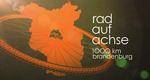 Rad auf Achse – 1000 Kilometer Brandenburg – Bild: rbb/DOKfilm
