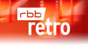 rbb retro – Bild: rbb
