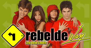 Rebelde Way – Bild: Dori Media International GmbH