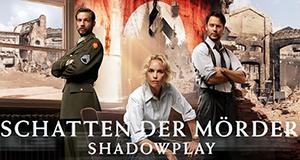 Schatten der Mörder – Shadowplay – Bild: ZDF/Stanislav Honzik