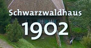 Schwarzwaldhaus 1902 – Bild: ARD