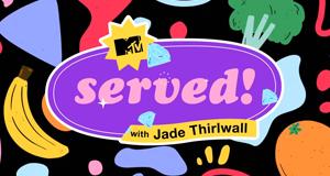 Served! With Jade Thirlwall – Bild: MTV International/Screenshot