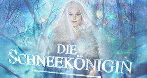 Snow Queen – Die Schneekönigin