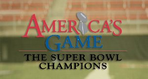 The America's Game – Bild: NFL Films