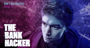 The Bank Hacker – Bild: Red Arrow Studios International