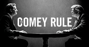 The Comey Rule – Bild: CBS Television Studios/Showtime