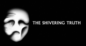 The Shivering Truth – Bild: PFFR/ShadowMachine/Adult Swim