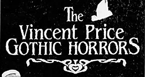 The Vincent Price Gothic Horrors
