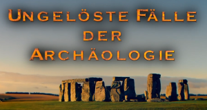 Ungelöste Fälle der Archäologie – Bild: ZDF