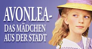 Avonlea – Das Mädchen aus der Stadt – Bild: Edel Germany GmbH