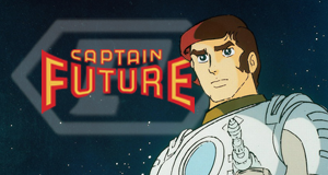 Captain Future – Bild: Toei