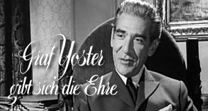 Graf Yoster gibt sich die Ehre – Bild: ARD