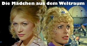 Die Mädchen aus dem Weltraum – Bild: Universum Film GmbH