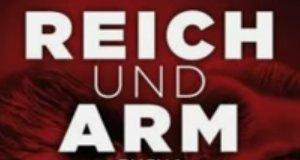 Reich und arm – Bild: Filmverlag Fernsehjuwelen