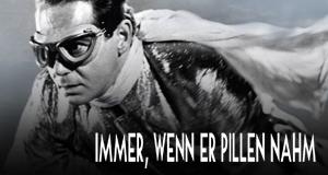 Immer wenn er Pillen nahm – Bild: Universal