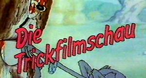 Die Trickfilmschau