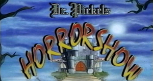 Dr. Pickels Horrorshow