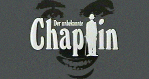 Der unbekannte Chaplin