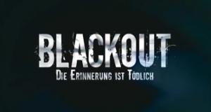 Blackout – Die Erinnerung ist tödlich – Bild: Fernsehjuwelen (Alive)