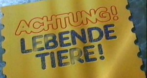 Achtung! Lebende Tiere!