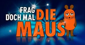 Frag doch mal die Maus – Bild: WDR/Das Erste