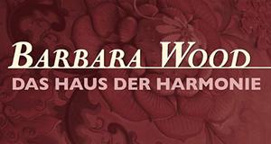 Barbara Wood: Das Haus der Harmonie – Bild: ZDF und Jim Orca