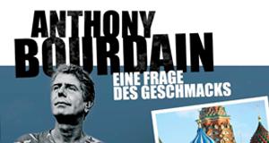 Anthony Bourdain – Eine Frage des Geschmacks – Bild: Edel