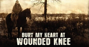 Begrabt mein Herz am Wounded Knee – Bild: HBO