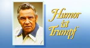 Humor ist Trumpf – Bild: ZDF