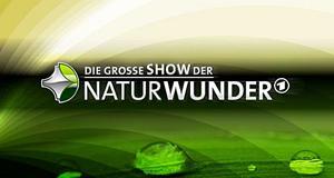 Die große Show der Naturwunder – Bild: SWR/Herby Sachs/Menne/FirstEntertainment