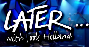 Later with Jools Holland – Bild: BBC