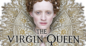 Elizabeth I - The Virgin Queen – Bild: BBC