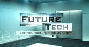 Future Tech – Erfindungen für die Zukunft