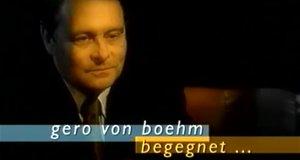 Gero von Boehm begegnet…