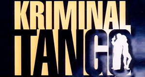 Kriminaltango – Bild: Ariola (Sony Music) / Sat.1