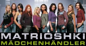 Matrioshki – Mädchenhändler – Bild: RTL Crime